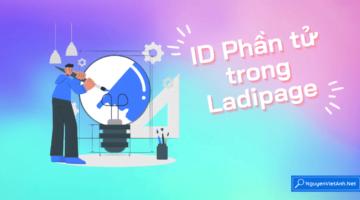ID Phần tử trong Ladipage
