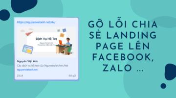 Gỡ lỗi chia sẻ Landing Page lên Facebook, Zalo ...