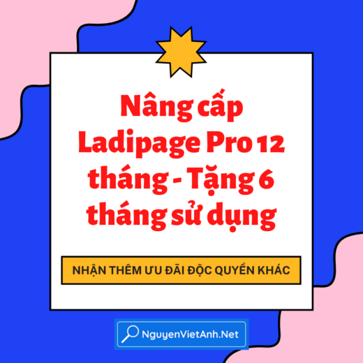 Nâng cấp Ladipage Pro 12 tháng - Tặng 6 tháng sử dụng
