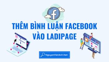 Thêm bình luận Facebook vào Ladipage